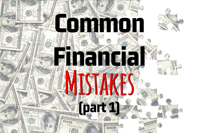 Teri Suddard's Common Financial Mistakes (Part 1)