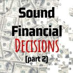 Teri Suddard's Key Points On How To Make Sound Financial Decisions (Part 2)